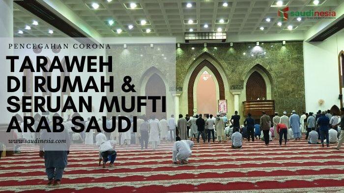 Shalat Taraweh Ramadan di Rumah dan Seruan Mufti Arab Saudi