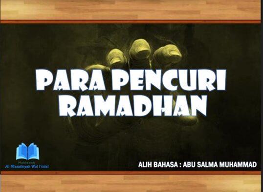 Hati-hati! Ada 10 Pencuri di Bulan Ramadan