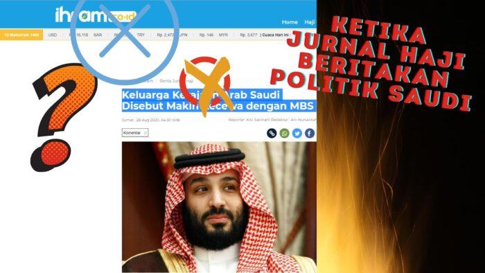 Ketika Jurnal Haji Beritakan Politik Saudi