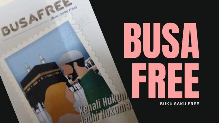 BUSAFREE: Buku Saku Free Dari KBRI Riyadh
